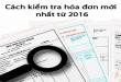 Hướng dẫn cách kiểm tra hóa đơn mới nhất từ 2016