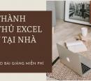 Trở thành cao thủ Excel với 17 video bài giảng bổ ích trên Youtube