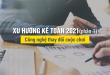 Xu hướng phát triển nghề kế toán 2021
