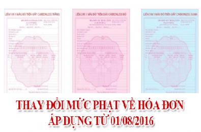 Thay đổi mức phạt vi phạm hóa đơn áp dụng từ ngày 01/08/2016